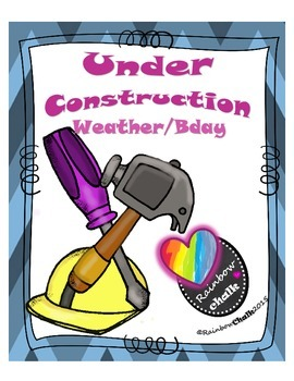 Under Construction / Weather & Bday (blue)
