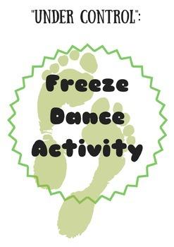 Under Control Activity - Freeze Dance