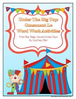 Under The Big Top: Consonant -Le Word Work Activities