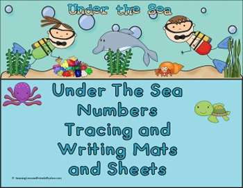 Under The Sea Number Tracing and Writing Mats and Sheets (