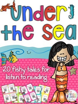 Under the Sea: 20 Fishy Tales for Daily Five Listen to Rea