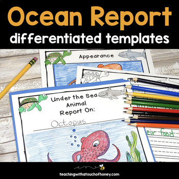 Under the Sea Animal Report: Tiered Report Writing Templates