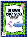 Under the Sea: Ocean Animal Science andLiteracy Unit