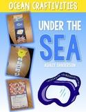 Under the Sea: Ocean Craftivities {zones, food chains, cam