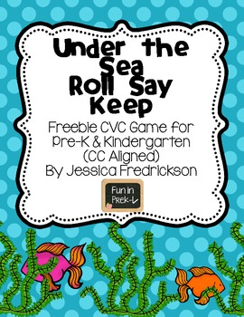 Under the Sea Roll Say Keep: CVC Words Freebie (Common Cor