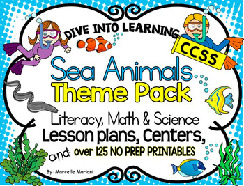Sea Life- Literacy, Science, Math-Lesson plans, Centers, W