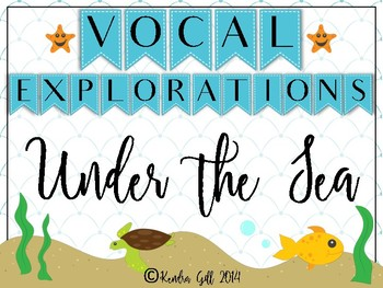 Under the Sea - Vocal Explorations