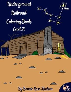 Underground Railroad Coloring Book