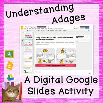 Understanding Adages - Paperless - Digital Google Lesson -