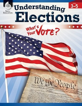 Understanding Elections Levels 3-5 (Physical Book)