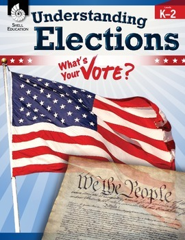 Understanding Elections Levels K-2 (eBook)