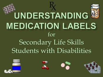 Understanding Medication Labels for Secondary Life Skills