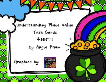 Understanding Place Value Task Cards 4.NBT.1