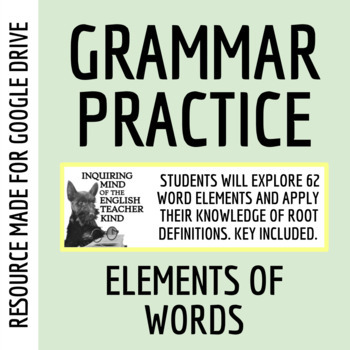Understanding Word Roots & Formatives - Worksheet & Key