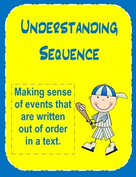Understanding Sequence - Making Sense of Events That Are O