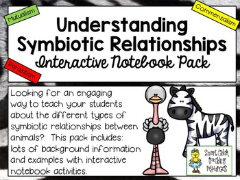 Understanding Symbiosis ~ Science Interactive Notebook Pack