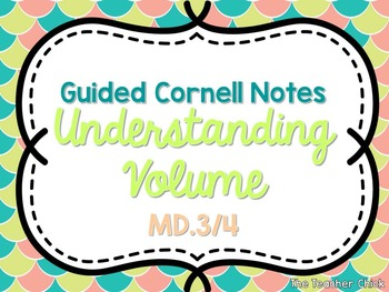 """Understanding Volume"" Cornell Style Guided Notes {Fifth G"