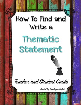 How to Find Theme and Write a Thematic Statement