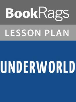 Underworld Lesson Plans