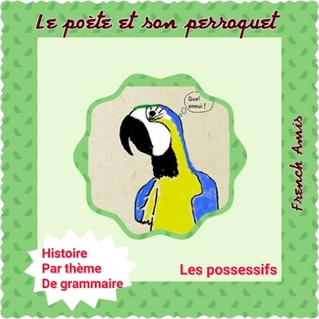 French possessifs  - Dialogue with exercises - Le poète et