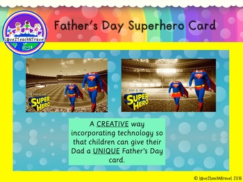 Unique Superhero Fathers Day Card Using Technology