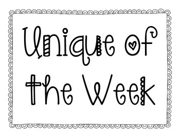 Unique of the Week (student of the week)