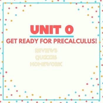 Unit 0: PreCalculus Review