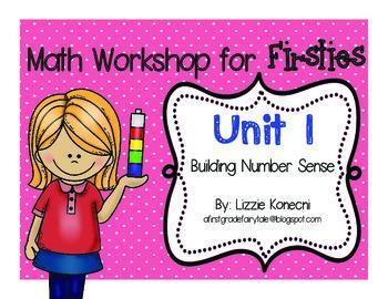 Math Workshop for Firsties- Unit 1 Building Number Sense
