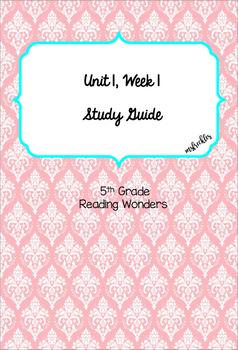 Unit 1 Week 1 Study Guide- Reading Wonders