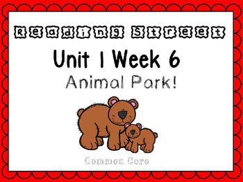 Unit 1 Week 6 PowerPoint. Animal Park. Reading Street. Fir