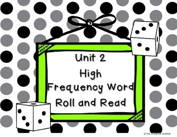 Unit 2 (Reading Street) High Frequency Word Roll and Read Game