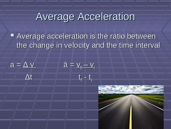 Unit 2 Lesson 3 - Physics I Acceleration