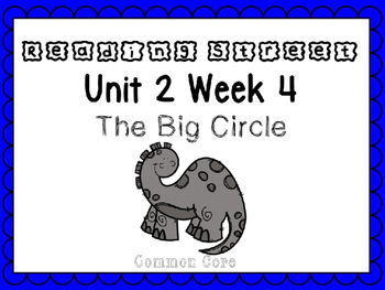 Unit 2 Week 4 The Big Circle Reading Street Power Point. F