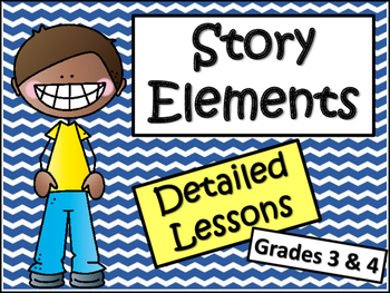 Story Elements: 21 Lessons on Teaching Story Elements -Gra