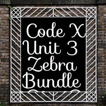 Unit 3 Code X Zebra Bundle Option 2; Everything you need t