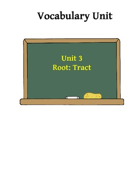Vocabulary Unit 3: Tract Root Word Activities