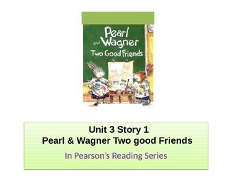 """2nd grade  Unit 3 story 1"""" Pearl & Wagner""""words"""
