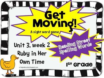 Get Moving: 1st Grade Reading Street:Unit 3 week 2: Ruby I