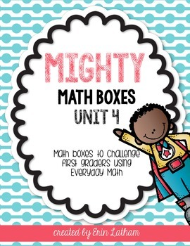 Unit 4 Challenge Math Boxes for Everyday Math 4,1st grade
