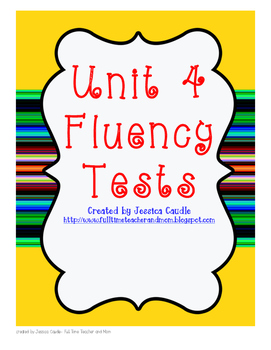 Unit 4 Fluency Tests- first grade