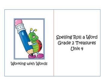 Unit 4 Grade 2 Treasures Spelling Roll a Word