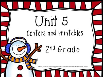 Unit 5, Centers and Printables, 2nd Grade