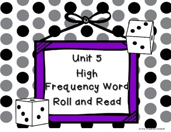 Unit 5 (Reading Street) High Frequency Word Roll and Read Game