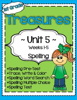 Unit 5 Spelling for Treasures Reading Series