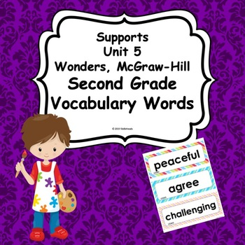 Unit 5  Weeks 1-5 Wonders Second Grade Vocabulary Words