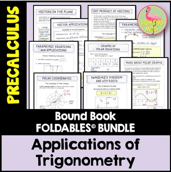 PreCalculus: Applications of Trigonometry FOLDABLES Bundle