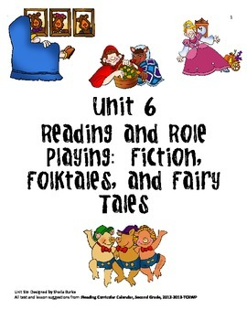 Unit 6- Fiction, Folktales and Fairy Tales