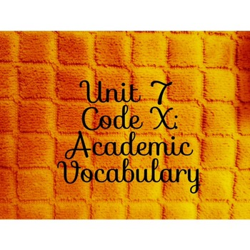 Unit 7 Code X Academic Vocabulary Little Rock Nine