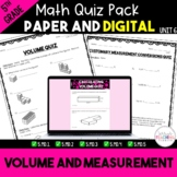 Volume and Measurement Quizzes *5th* {Unit 6}