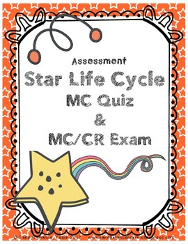 Assessment: Sun, Star Life Cycle Unit - NGSS Aligned HS-ES